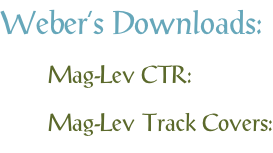 Weber's Downloads: Mag-Lev CTR: Mag-Lev Track Covers: